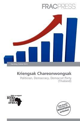 Kriengsak Chareonwongsak (Paperback): Harding Ozihel
