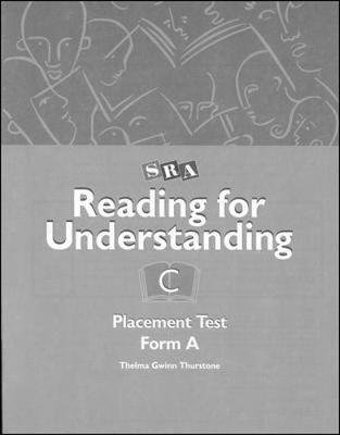Reading for Understanding, Placement Test A, Grades 3-12 (Paperback, 2nd Revised edition): Thelma Gwinn Thurstone