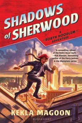 Shadows of Sherwood (Paperback): Kekla Magoon
