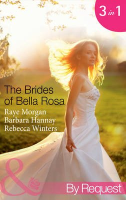 The Brides of Bella Rosa - Beauty and the Reclusive Prince (the Brides of Bella Rosa, Book 1) / Executive: Expecting Tiny Twins...