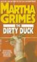 The Dirty Duck (Paperback): Martha Grimes