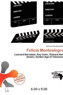 Felicia Montealegre (Paperback): Iustinus Tim Avery