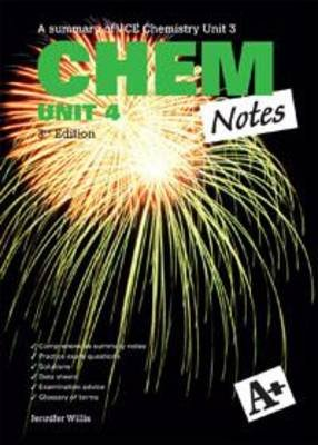A+ Chem Notes VCE Unit 4 (Paperback, 3rd edition): Jennifer