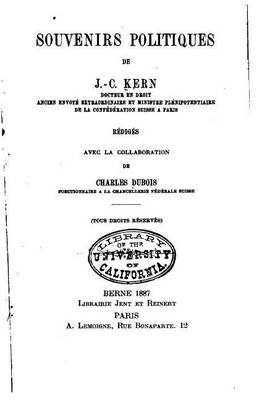 Souvenirs Politiques (French, Paperback): Johann C Kern