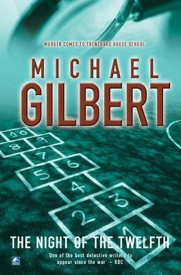 Night of the Twelfth (Paperback, New Ed): Michael Gilbert