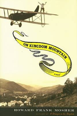 On Kingdom Mountain (Hardcover): Howard Frank Mosher