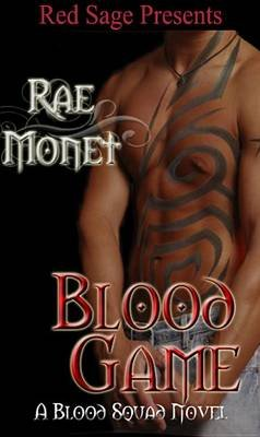 Blood Game (Electronic book text): Rae Monet