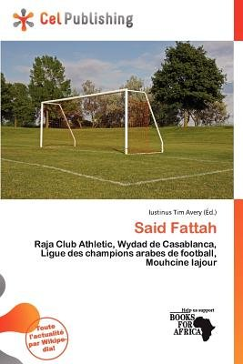 Said Fattah (French, Paperback): Iustinus Tim Avery