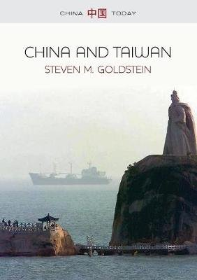 China and Taiwan (Paperback): Steven M. Goldstein
