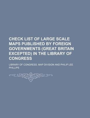 Check List of Large Scale Maps Published by Foreign