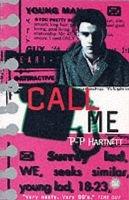 Call Me (Paperback): P.P. Hartnett