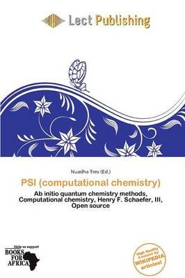 Psi (Computational Chemistry) (Paperback): Nuadha Trev