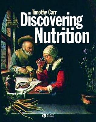 Discovering Nutrition (Electronic book text, 1st edition): Timothy Carr