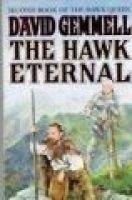 """The Hawk Eternal - Second Book of """"the Hawk Queen"""" (Paperback): David Gemmell"""