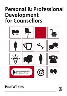 Personal and Professional Development for Counsellors (Electronic book text): Paul Wilkins