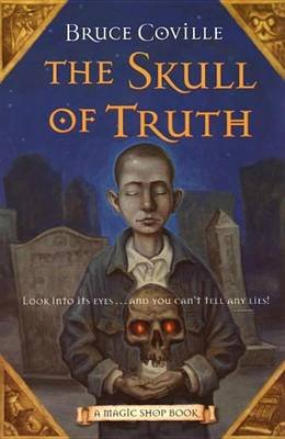 The Skull of Truth (Electronic book text): Bruce Coville