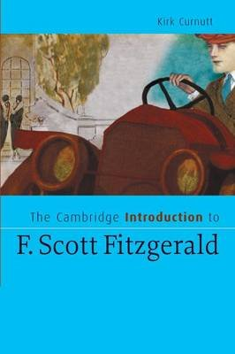 The Cambridge Introduction to F. Scott Fitzgerald (Paperback): Kirk Curnutt
