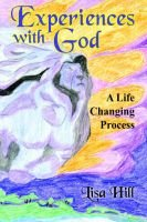 Experiences with God (Paperback): Lisa Hill