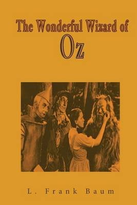 The Wonderful Wizard of Oz (Paperback): L. Frank Baum