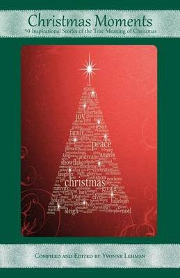 Christmas Moments (Paperback): Yvonne Lehman