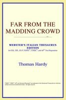 Far from the Madding Crowd (Webster's Italian Thesaurus Edition) (Paperback, annotated edition): ICON Reference
