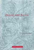 Detour and Access - Strategies of Meaning in China and Greece (Hardcover): Francois Jullien