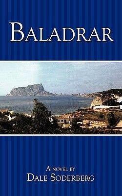 Baladrar (Paperback): Dale Soderberg