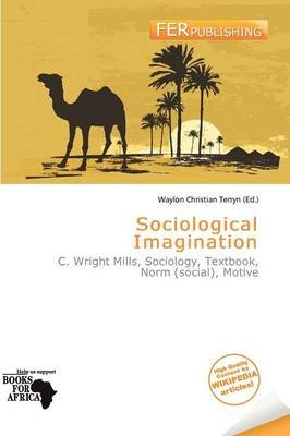 Sociological Imagination (Paperback): Waylon Christian Terryn