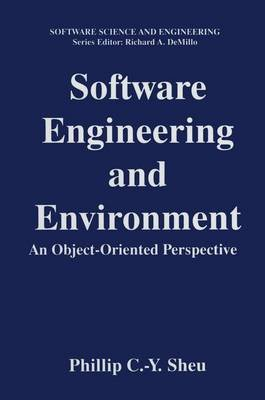 Software Engineering and Environment - An Object-Oriented Perspective (Paperback, Softcover reprint of the original 1st ed....