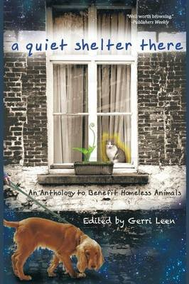 A Quiet Shelter There (Paperback): Gerri Leen