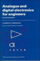 Analogue and Digital Electronics for Engineers - An Introduction (Paperback, 2nd Revised edition): H. Ahmed, P.J. Spreadbury