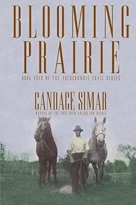 Blooming Prairie (Paperback): Candace Simar