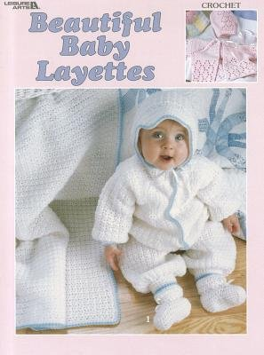 Beautiful Baby Layettes (Paperback): Leisure Arts