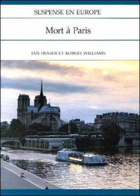Suspense En Europe: Mort a Paris (French, Paperback): I. Fraser, R Williams, McGraw-Hill