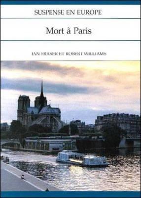 Suspense En Europe: Mort a Paris (French, Paperback): I. Fraser, R Williams, McGraw-Hill