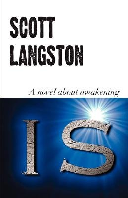 Is (Paperback): Scott Langston
