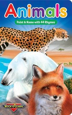 Animals Point & Name with 44 Rhymes (Board book): Rock 'n Learn