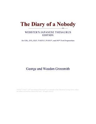 The Diary of a Nobody (Webster's Japanese Thesaurus Edition) (Electronic book text): Inc. Icon Group International