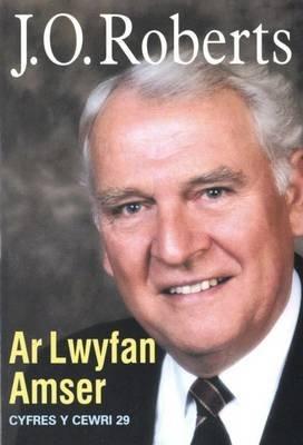 Ar Lwyfan Amser (Welsh, Paperback): Jo Roberts