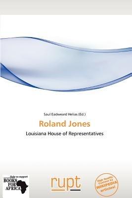Roland Jones (Paperback): Saul Eadweard Helias