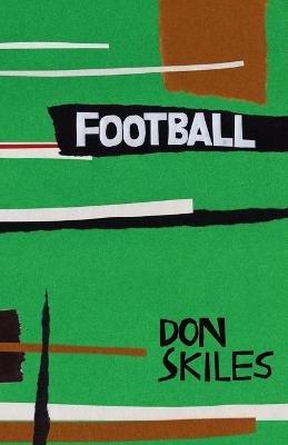 Football (Paperback): Don Skiles