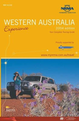 Experience Western Australia 2003-2004 (Paperback, NRMA ed):