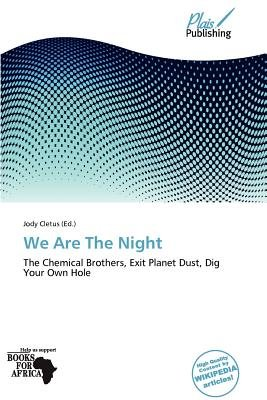 We Are the Night (Paperback): Jody Cletus