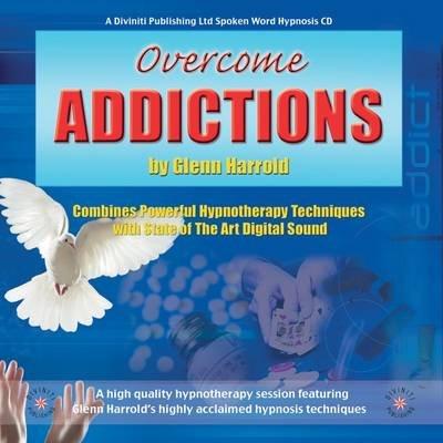 Overcome Addictions (Downloadable audio file, 1st Unabridged): Glenn Harrold