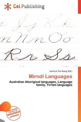 Mirndi Languages (Paperback): Iustinus Tim Avery
