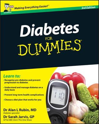 Diabetes For Dummies (Electronic book text, 3rd Edition, UK Edition): Alan L. Rubin, Sarah Jarvis