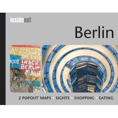 Berlin Inside Out Travel Guide - Pocket travel guide for Berlin including 2 pop-up maps (Hardcover, UK ed.): Compass Maps