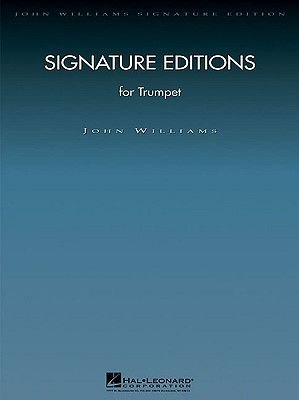 Signature Editions for Trumpet (Paperback, 2nd ed.): John Williams