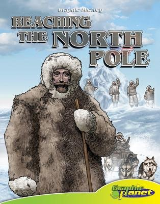 Reaching the North Pole (Electronic book text): Joeming Dunn