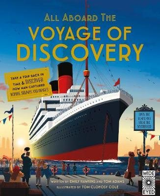 All Aboard the Voyage of Discovery (Hardcover): Emily Hawkins, Tom Adams